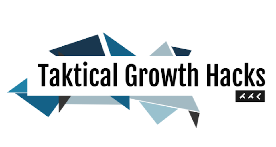 Taktical Growth Hacks – Issue #43